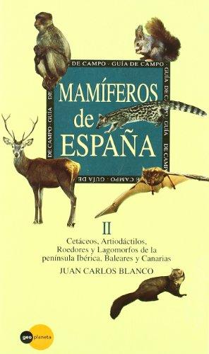 Descargar Libro Mamíferos De España, Ii Juan Carlos Blanco