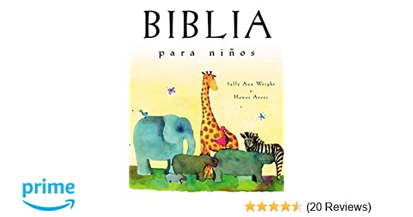 Biblia para niños: Edición de regalo (Spanish Edition): Sally Ann Wright: 9780718011390: Amazon.com: Books