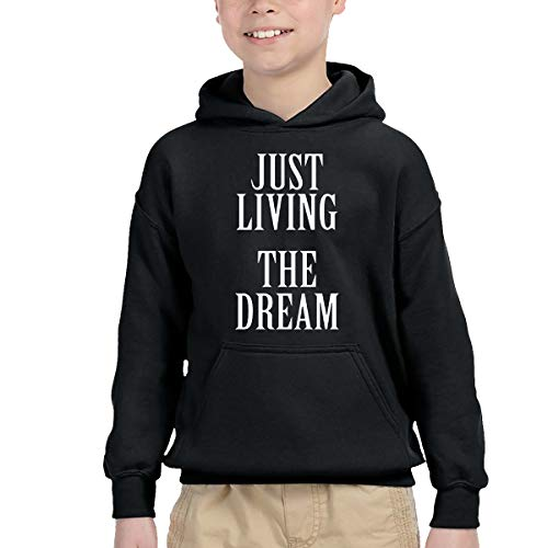 Just Living The Dream - Inspirational Quote Children's Hooded Pocket Sweater Fashion Pullover Sweatshirts