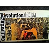 Cultivating Revolution, James F. Petras and Robert LaPorte, 0394719646