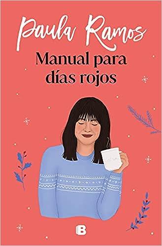 Manual para días rojos de Paula Ramos
