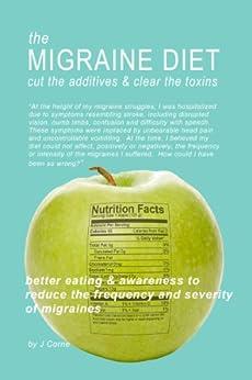 MIGRAINE DIET additives frequency migraines ebook