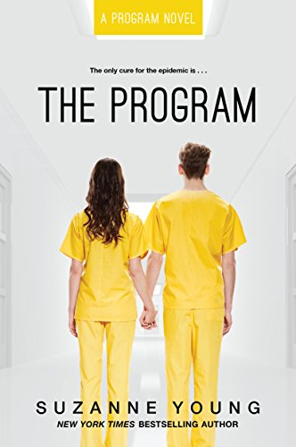 The Program (1) (Best Young Adult Dystopian)