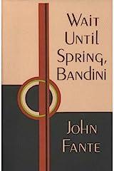 Wait Until Spring, Bandini Kindle Edition