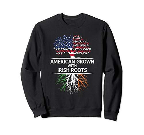 American Grown w/ Irish Roots USA Ireland Inspired Sweatshirt