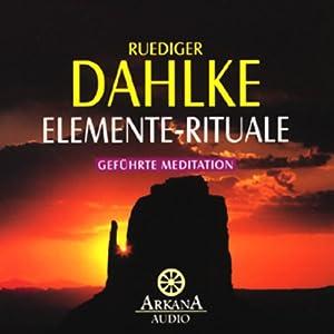 Elemente - Rituale Hörbuch