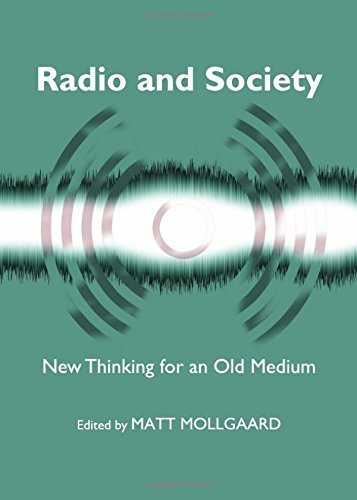 Radio and Society: New Thinking for an Old Medium