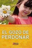img - for GOZO DE PERDONAR, EL book / textbook / text book