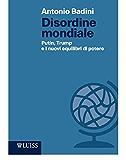 Disordine mondiale: Putin, Trump e il  nuovo ordine mondiale