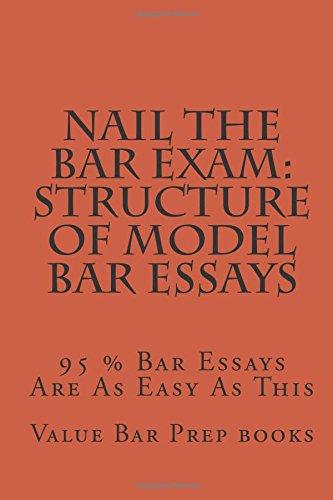 Nail The Bar Exam: Structure Of Model Bar Essays: 95 % Bar Essays ...
