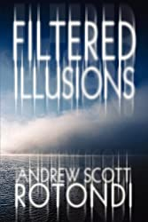 Filtered Illusions