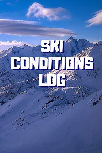 - Ski Conditions Log: 6x9