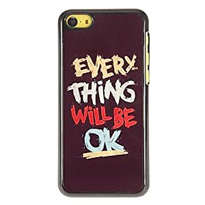 WEV Every Thing Will Be OK Pattern PC Hard Case with 3 Packed HD Screen Protectors for iPhone 5C