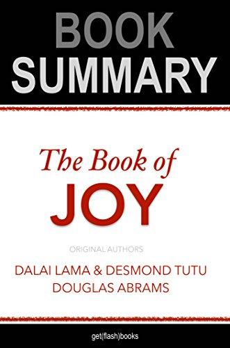 Summary of The Book of Joy by Dalai Lama, Desmond Tutu, Douglas Carlton Abrams