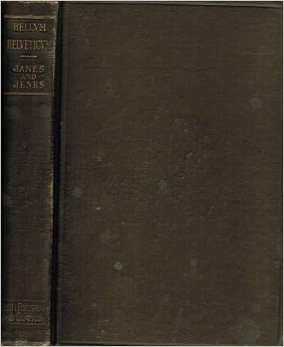 Lataa kirjoja pdf-muodossa Bellum Helveticum: A Beginner's Book in Latin PDF DJVU FB2