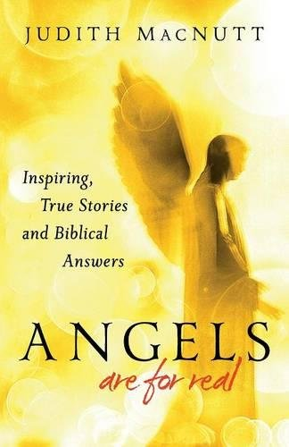 Angels Are for Real: Inspiring, True Stories and Biblical - Burlington In Ma Mall