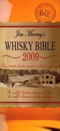 Jim Murray's Whisky Bible 2009 2009
