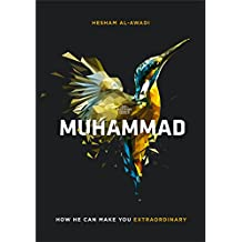 Muhammad: How He Can Make You Extraordinary
