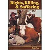 Rights, Killing and Suffering, Frey, R. G., 0631126848