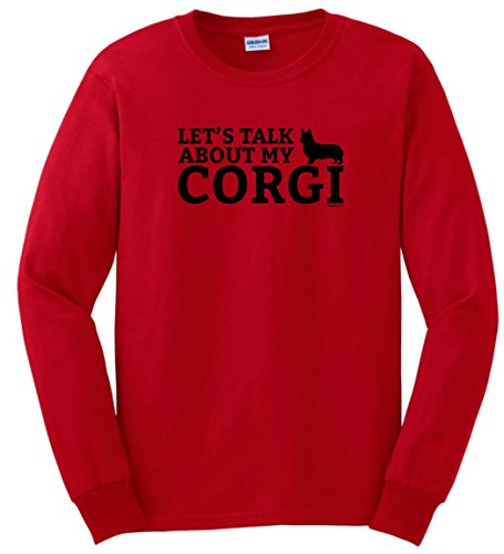 Dog Lover Gifts Let's Talk About My Corgi Long Sleeve T-Shirt Small Red