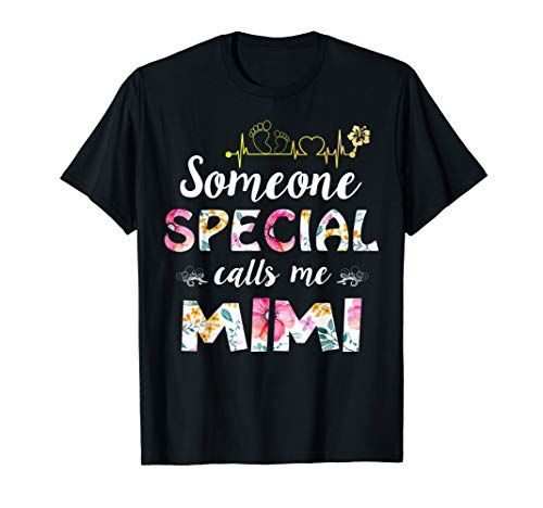 Someone Special Calls Me Mimi T-shirt Funny Mimi Gift (Calls Someone Special)
