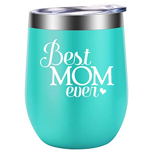 Best Mom Ever - Funny Mom Gifts for Mother's Day, Mom Birthday from Daughters, Sons - Unique Gifts for Moms, Mama, Mommy, Wife, Her, Women - LEADO Stainless Steel Insulated Novelty Wine Tumbler Cup (Best Mom Ever Birthday)
