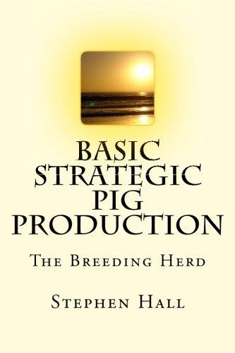 Download Basic Strategic Pig Production: The Breeding Herd pdf