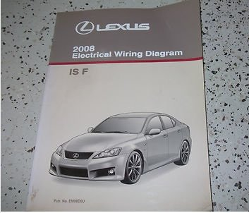 2008 Lexus IS F ISF Electrical Wiring Diagram Service Shop Repair Manual  EWD 08: lexus: Amazon.com: BooksAmazon.com