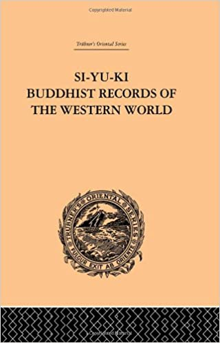 Book Si-Yu-Ki Buddhist Records of the Western World: Translated from the Chinese of Hiuen Tsiang (A.D. 629) Vol I (Trubner's Oriental)