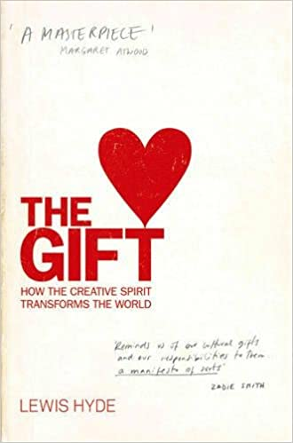 The gift how the creative spirit transforms the world lewis hyde the gift how the creative spirit transforms the world lewis hyde 9781841959931 amazon books negle Images