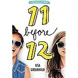 Friendship List #1: 11 Before 12