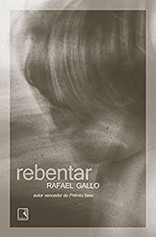 Rebentar por [Gallo, Rafael]