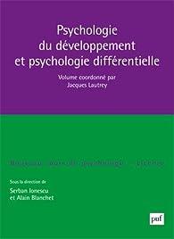 Psychologie du développement et psychologie différentielle par Jacques Lautrey
