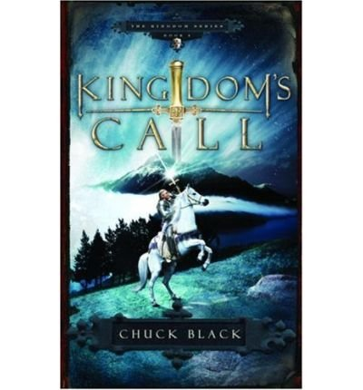 [(Kingdom's Call)] [Author: Chuck Chuck Black] published on (May, 2007)