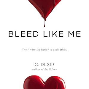 Bleed Like Me Audiobook