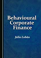 Behavioural Corporate Finance Front Cover