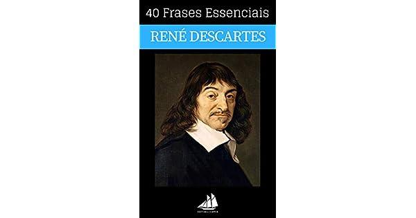 Amazoncom 40 Frases Essenciais De René Descartes