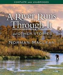 A River Runs Through It and Other Stories 7th (seventh) edition Text Only