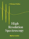 High Resolution Spectroscopy