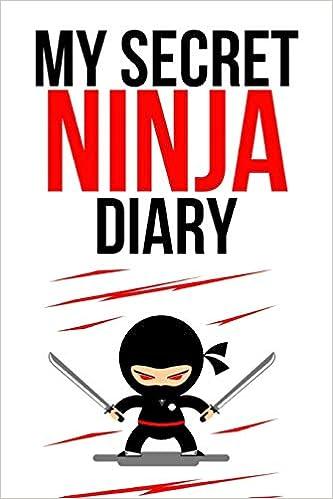 My Secret Ninja Diary: Novelty Composition Notebook ...