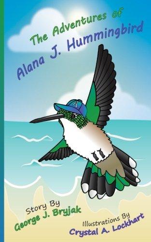 The Adventures of Alana J. Hummingbird ebook
