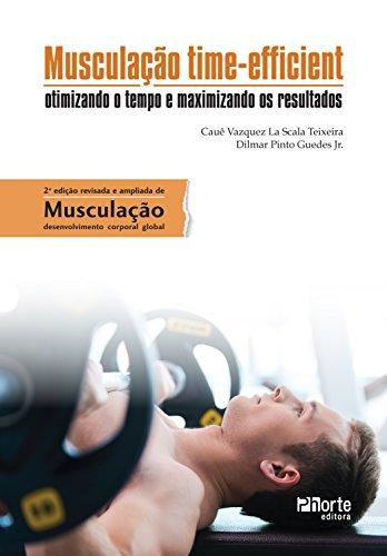 Musculação time-efficient: otimizando o tempo e maximizando os resultados