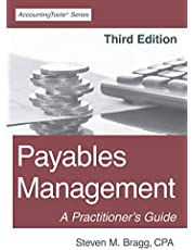 Payables Management: Third Edition: A Practitioner's Guide