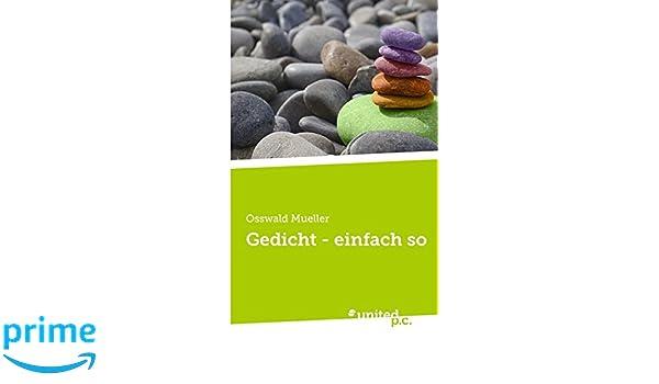 Gedicht Einfach So German Edition Osswald Mueller