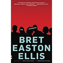 The Informers by Bret Easton Ellis (1995-08-01)