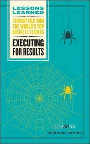 Executing for Results (Lessons Learned) ()