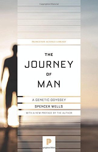 the-journey-of-man-a-genetic-odyssey-princeton-science-library