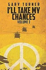 I'll Take My Chances: Volume 3 Paperback