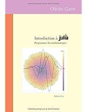 Introduction à Julia: Programmer des mathématiques