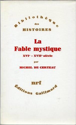 En ligne téléchargement LA FABLE MYSTIQUE (XVIE-XVIIE SIECLE) pdf epub